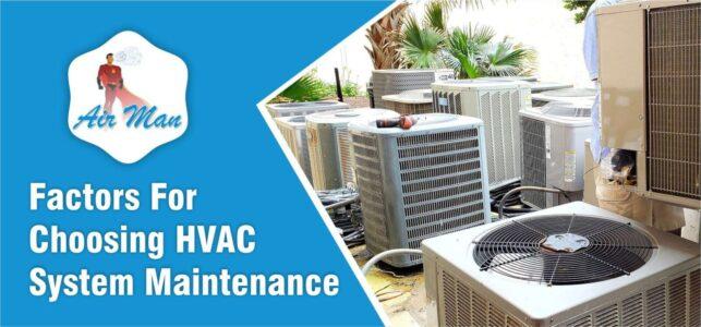 Factors For Choosing HVAC System Maintenance